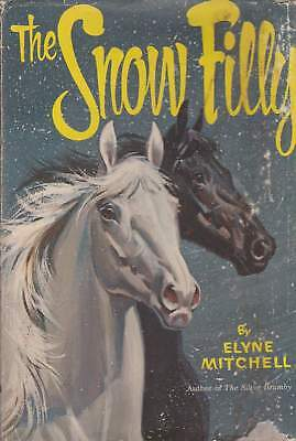 Elyne Mitchell Snow Filly  a Silver Brumby  Horse Pony  rare out of print cover