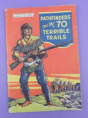 Pathfinders On the 70 Terrible Trails - Boys Pictorial Library - Hotspur Comic
