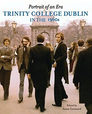 Portrait of an Era (Trinity College Dublin in the 1960s) Book The Cheap Fast