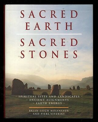 Sacred Earth, Sacred Stones - Spiritual Sites, Earth Energy, Ancient Alignments