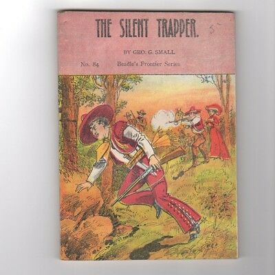 1909 Pulp BOOK BEADLE Frontier Series #84 Silent Trapper Western Vintage