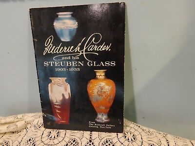 Frederick Carder and His Steuben Glass 1903-1933 Rockwell Gallery Exhibit 1968