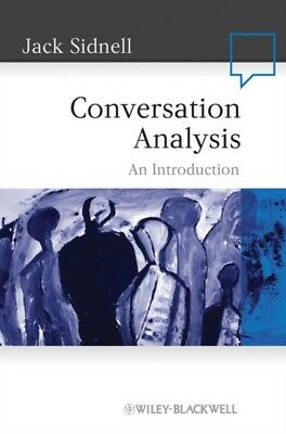 Conversation Analysis: An Introduction (Paperback), Sidnell, Jack...
