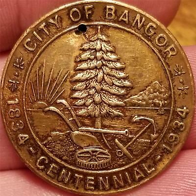 Vintage Token Medal CITY OF BANGOR Maine 1834 1934 CENTENNIAL Whitehead & Hoag