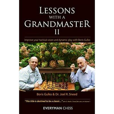 Lessons with a Grandmaster: Enhance Your Chess Strategy - Paperback NEW Gulko, B