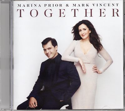 Marina Prior & Mark Vincent - Together (2016 CD) New & Sealed