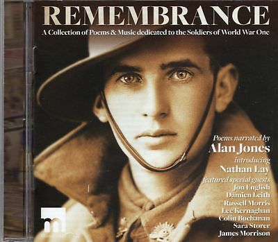 Remembrance (2017 CD) Poems And Music Dedicated To The Soldiers Of World War 1