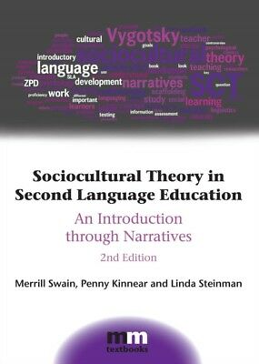 Sociocultural Theory in Second Language Education: An Introductio...