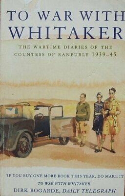 To War with Whitaker The Wartime Diaries of ... by Hermione, Countess o Hardback