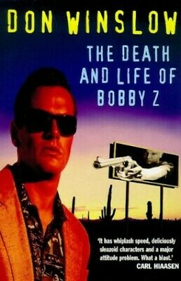 The Death and Life of Bobby Z by Winslow, Don Paperback Book The Cheap Fast Free