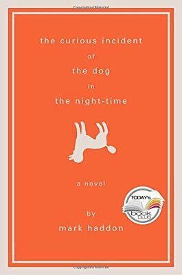 The Curious Incident of the Dog in the Night-Time (Alex Award... by Haddon, Mark