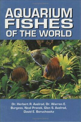 Aquarium Fishes of the World by Axelrod, Glen S. Hardback Book The Cheap Fast