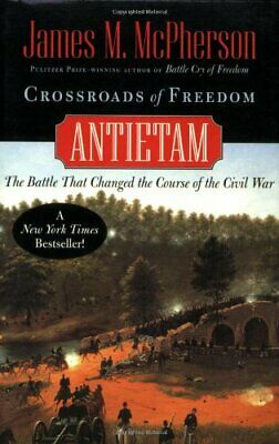 Crossroads of Freedom: Antietam (Pivotal Moments in Am... by McPherson, James M.