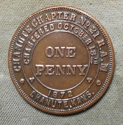 Chanute KS Chanute Chapter No 21 RAM One Penny Masonic Kansas Marked PT