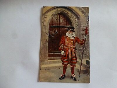 Vintage Postcard A Yeoman Warder Of The Tower (G)