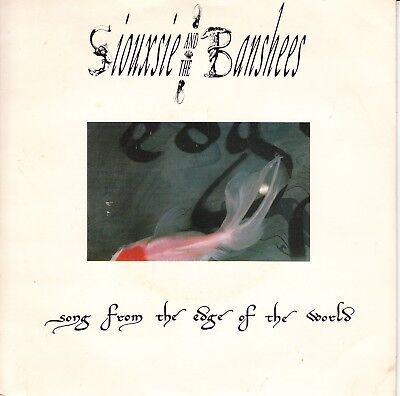 """7""""-   Siouxsie And The Banshees = Song From The Edge Of The World"""
