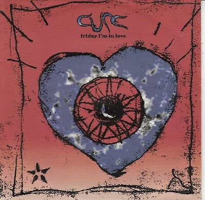 """7""""-   The Cure = Friday I'm In Love /   Holo  .............................1982"""