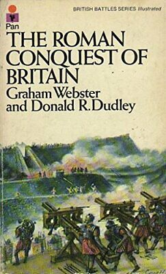 The Roman Conquest of Britain (British Battles) by Dudley, Donald R. Paperback