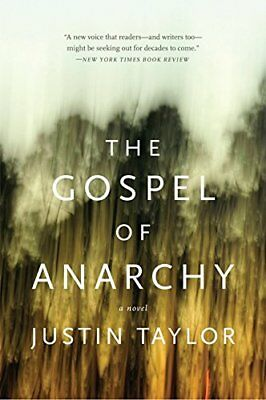 The Gospel of Anarchy: A Novel by Taylor, Justin Paperback Book The Cheap Fast