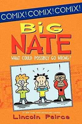 Big Nate: What Could Possibly Go Wrong? (Big Nate (Harper ... by Peirce, Lincoln