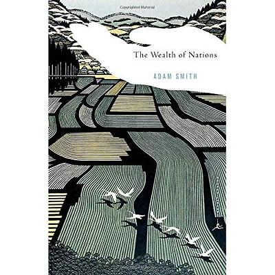 The Wealth of Nations: Adam Smith ; Introduction by Robert Reich ; Edited, With