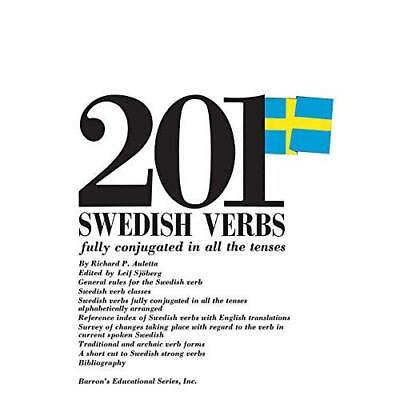 201 Swedish Verbs Fully Conjugated in All the Tenses (2 - Paperback NEW Auletta,