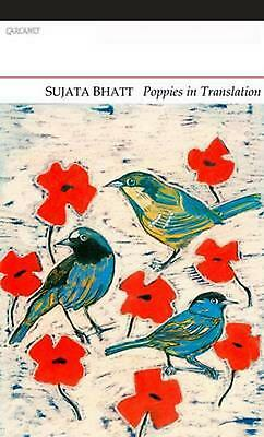 Poppies in Translation by Sujata Bhatt (English) Paperback Book Free Shipping!