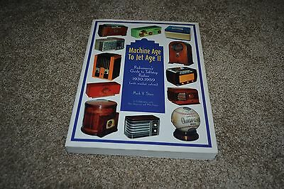 Machine Age to Jet Age II: Guide to Tabletop Radios 1930-59 by Mark Stein 1997