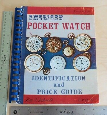 American Pocket Watch Identification and Price Guide Book 2 192 Pages Ehrhardt