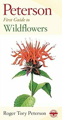First Guide to Wildflowers (Peterson First ... by Peterson, Roger Tory Paperback