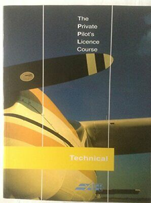 The Private Pilot's Licence Course: Technical B... by Pratt, Jeremy M. Paperback