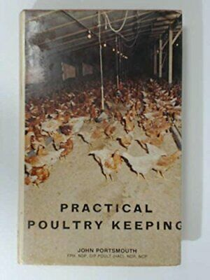 Practical Poultry Keeping Hardback Book The Cheap Fast Free Post