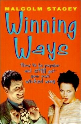 Winning Ways: How to Be Popular and Still Get Wh... by Stacey, Malcolm Paperback