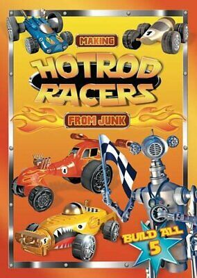 Making Hotrod Racers From Junk (Making from Junk) by Stephen Munzer Book The