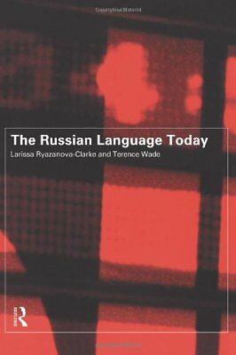 The Russian Language Today by Wade, Terence Paperback Book The Cheap Fast Free