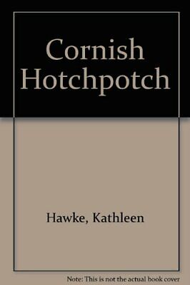 Cornish Hotchpotch by Hawke, Kathleen Paperback Book The Cheap Fast Free Post