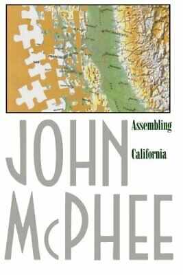 Assembling California (Annals of the Former World) by McPhee, John Paperback The