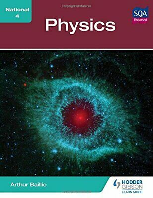 National 4 Physics by Baillie, Arthur Book The Cheap Fast Free Post