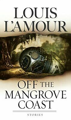 Off the Mangrove Coast by L'Amour, Louis Paperback Book The Cheap Fast Free Post