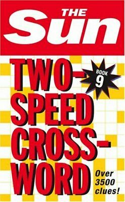 The Sun Two-Speed Crossword Book 9: 80 two-in-one crypt... by Sun, The Paperback