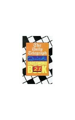 Daily Telegraph Quick Crossword Book 21: No... by Telegraph Group Limi Paperback