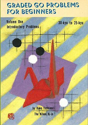 Graded Go Problems for Beginners: Introductory P... by Yoshinori, Kano Paperback