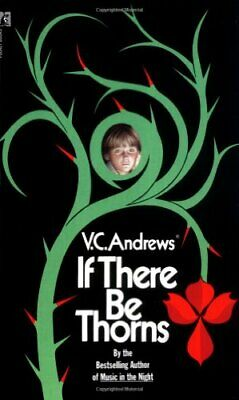 If There Be Thorns (Dollanganger Saga) by Andrews, V C Book The Cheap Fast Free