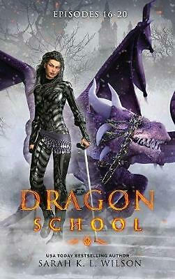 Dragon School by Sarah K.L. Wison Hardcover Book Free Shipping!