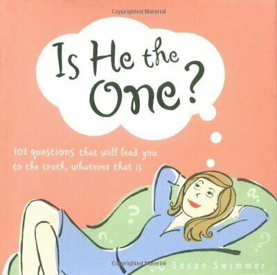 Is He the One?: 101 Questions That Will Lead You to t... by Lark Productions LLC