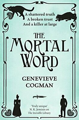 The Mortal Word (The Invisible Library series) by Cogman, Genevieve Book The