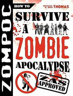 Zompoc: How to Survive a Zombie Apocalypse by Thomas, Nick S Paperback Book The