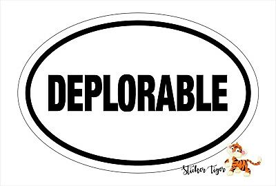I/'M DEPLORABLE AND I VOTE vinyl Trump decal sticker die cut BS-4012