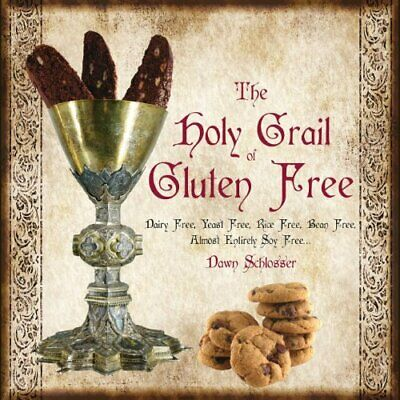 The Holy Grail of Gluten Free by Schlosser, Dawn Book The Cheap Fast Free Post