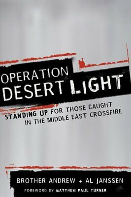 Operation Desert Light: Standing Up for Those Caught in the... by Janssen, Allan